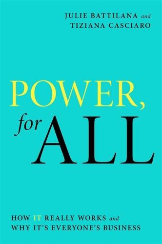 Power, For All: How It Really Works and Why It's Everyone's Business (Paperback)
