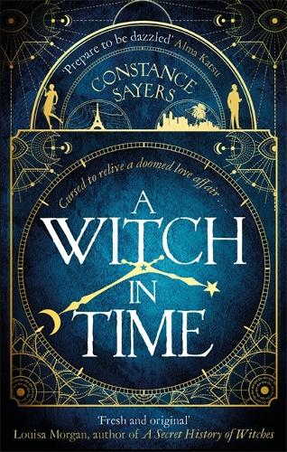 A Witch in Time: absorbing, magical and hard to put down (Paperback)