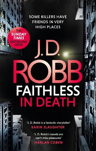 Faithless in Death: An Eve Dallas thriller (Book 52) - In Death (Paperback)