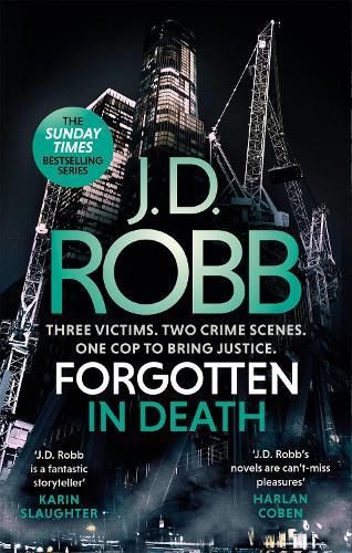 Forgotten In Death: An Eve Dallas thriller (In Death 53) - In Death (Paperback)
