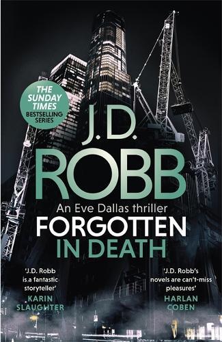 Forgotten In Death: An Eve Dallas thriller (In Death 53) - In Death (Hardback)
