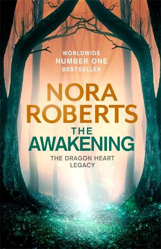 The Awakening: The Dragon Heart Legacy Book 1 - The Dragon Heart Legacy (Hardback)