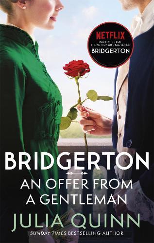 Bridgerton: An Offer From A Gentleman (Bridgertons Book 3) - Bridgerton Family (Paperback)
