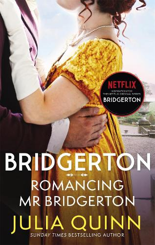 Bridgerton: Romancing Mr Bridgerton (Bridgertons Book 4) - Bridgerton Family (Paperback)