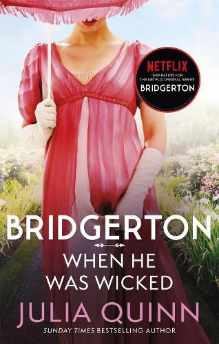 Bridgerton: When He Was Wicked (Bridgertons Book 6) - Bridgerton Family (Paperback)