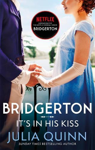 Bridgerton: It's In His Kiss (Bridgertons Book 7) - Bridgerton Family (Paperback)