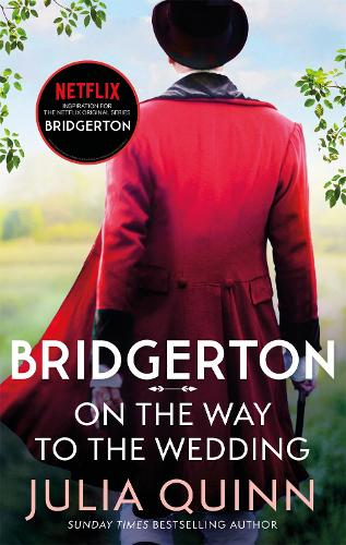 Bridgerton: On The Way To The Wedding (Bridgertons Book 8) - Bridgerton Family (Paperback)