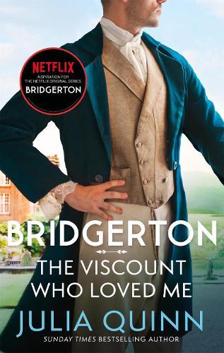 The Viscount Who Loved Me: Bridgerton Book 2 - Bridgerton Family (Paperback)