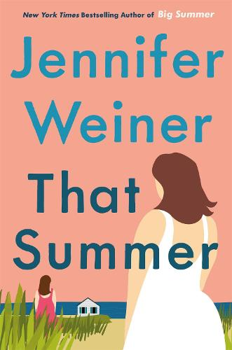 That Summer: the hottest, most addictive read of 2021 (Paperback)