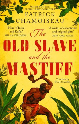 The Old Slave and the Mastiff (Paperback)