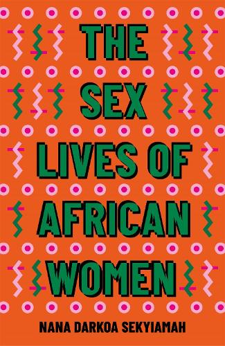 The Sex Lives of African Women (Hardback)