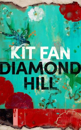 Diamond Hill by Kit Fan | Waterstones