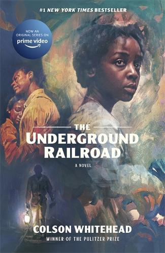 The Underground Railroad: Winner of the Pulitzer Prize for Fiction 2017 (Paperback)