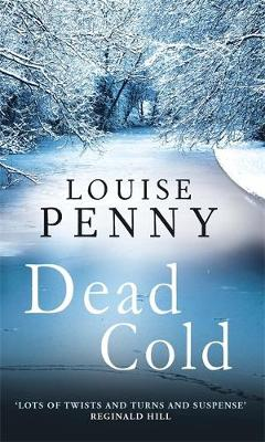 Dead Cold: A Chief Inspector Gamache Mystery, Book 2 (Paperback)