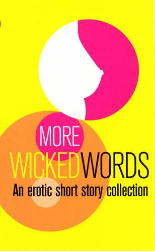 More Wicked Words: A Black Lace Short Story Collection (Paperback)