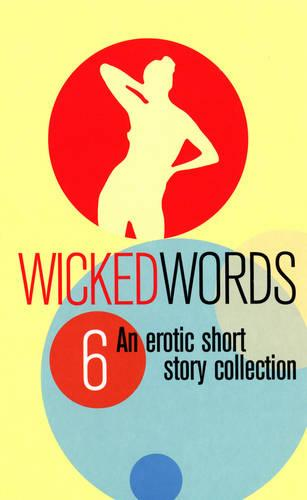Wicked Words 6 (Paperback)