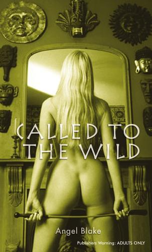Called To The Wild (Paperback)