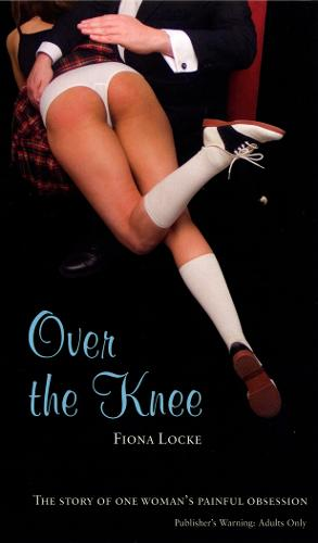 Over the Knee (Paperback)