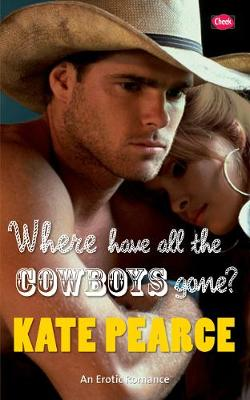Where Have All the Cowboys Gone? (Paperback)