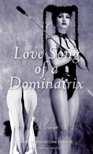 Love Song of the Dominatrix (Paperback)