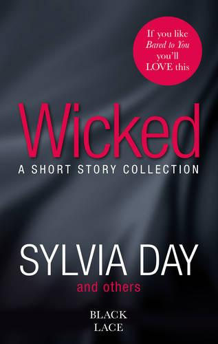 Wicked: Featuring the Sunday Times bestselling author of Bared to You (Paperback)