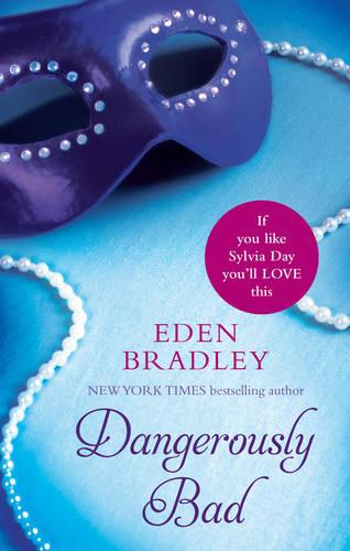 Dangerously Bad (Paperback)