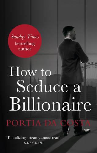 How to Seduce a Billionaire (Paperback)