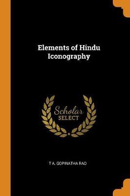 Elements of Hindu Iconography (Paperback)