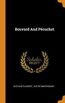 Bouvard and P cuchet (Hardback)