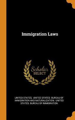 Immigration Laws (Hardback)