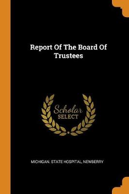 Report of the Board of Trustees (Paperback)