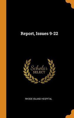 Report, Issues 9-22 (Hardback)