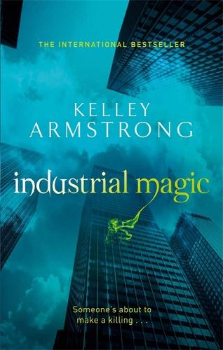 Industrial Magic: Book 4 in the Women of the Otherworld Series - Otherworld (Paperback)