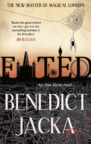 Fated: The First Alex Verus Novel from the New Master of Magical London - Alex Verus (Paperback)