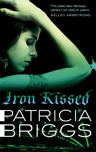 Iron Kissed: Mercy Thompson, book 3 - Mercy Thompson (Paperback)