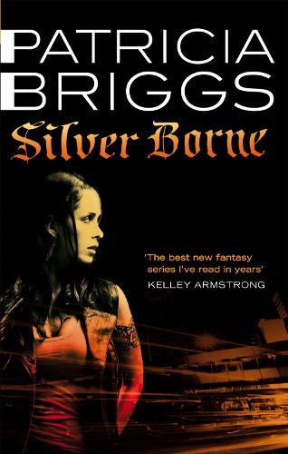 Silver Borne: Mercy Thompson: Book 5 - Mercy Thompson (Paperback)
