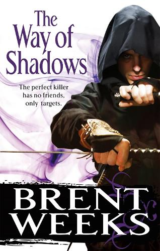 The Way Of Shadows: Book 1 of the Night Angel - Night Angel (Paperback)