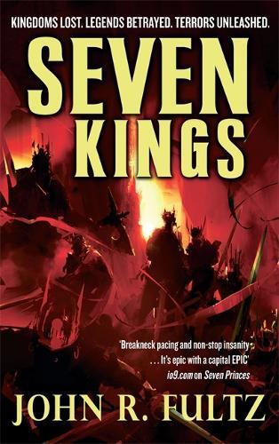 Seven Kings: Books of the Shaper: Volume 2 - Books of the Shaper 2 (Paperback)