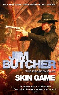 Skin Game: The Dresden Files, Book Fifteen - Dresden Files (Hardback)