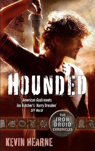 Hounded: The Iron Druid Chronicles - Iron Druid Chronicles (Paperback)