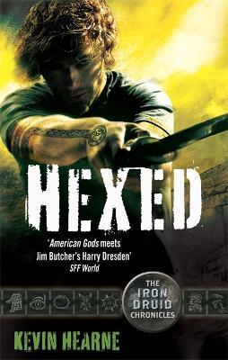 Hexed: The Iron Druid Chronicles - Iron Druid Chronicles 2 (Paperback)