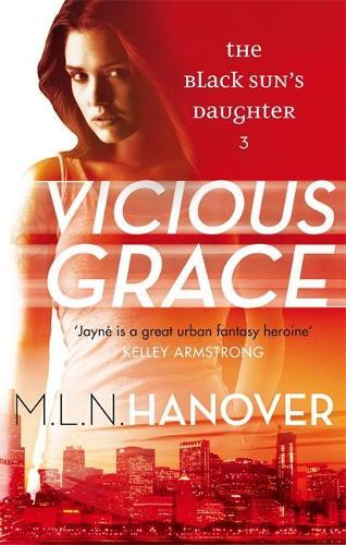Vicious Grace: Black Sun's Daughter: Book Three - Black Sun's Daughter 3 (Paperback)