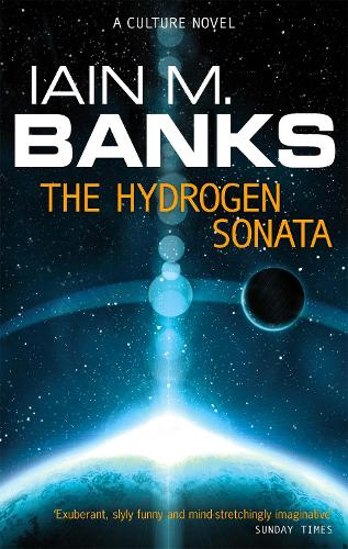 The Hydrogen Sonata - Culture (Paperback)