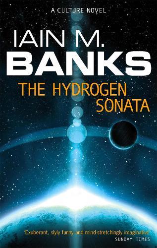 The Hydrogen Sonata: A Culture Novel - Culture (Paperback)