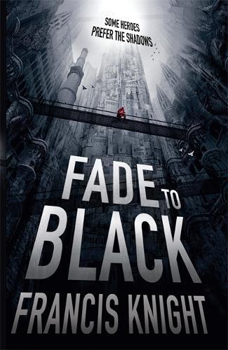 Fade to Black: Book 1 of the Rojan Dizon Novels - Rojan Dizon Novels (Paperback)