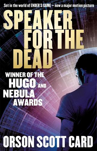 Speaker For The Dead: Book 2 in the Ender Saga - Ender Saga 2 (Paperback)