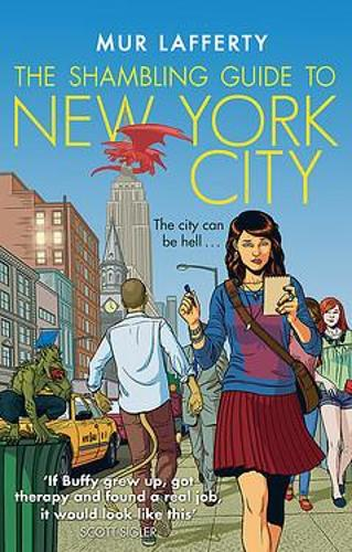 The Shambling Guide to New York City - The Shambling Guides (Paperback)
