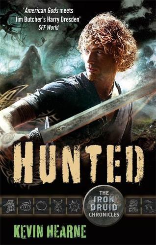 Hunted: The Iron Druid Chronicles - Iron Druid Chronicles (Paperback)