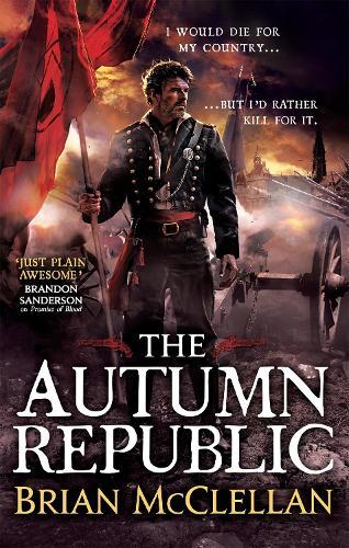 The Autumn Republic - Powder Mage trilogy (Paperback)