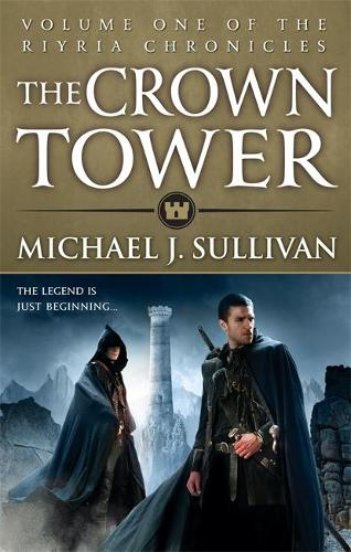 The Crown Tower: Book 1 of The Riyria Chronicles - Riyria Chronicles (Paperback)